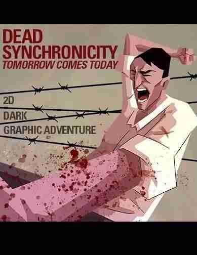 Descargar Dead Synchronicity Tomorrow Comes Today [MULTI][ACTiVATED] por Torrent